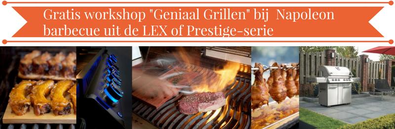 """Workshop """"Geniaal Grillen"""" van Napoleon barbecues"""