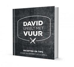 Barbecueboek David speelt met vuur, vol tips en 65 recepten voor barbecue en grill, David Pauka