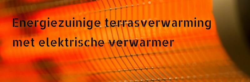 Energiezuinige terrasverwarming met elektrische verwarmer